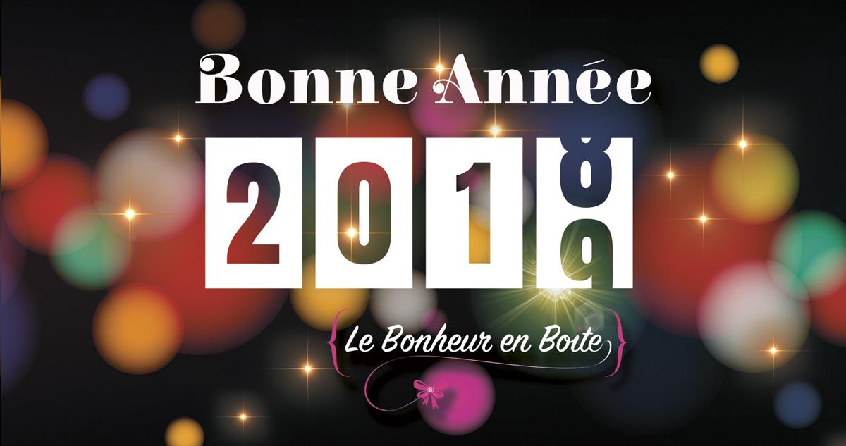 Bonne année 2019 - Le Bonheur en Boîte